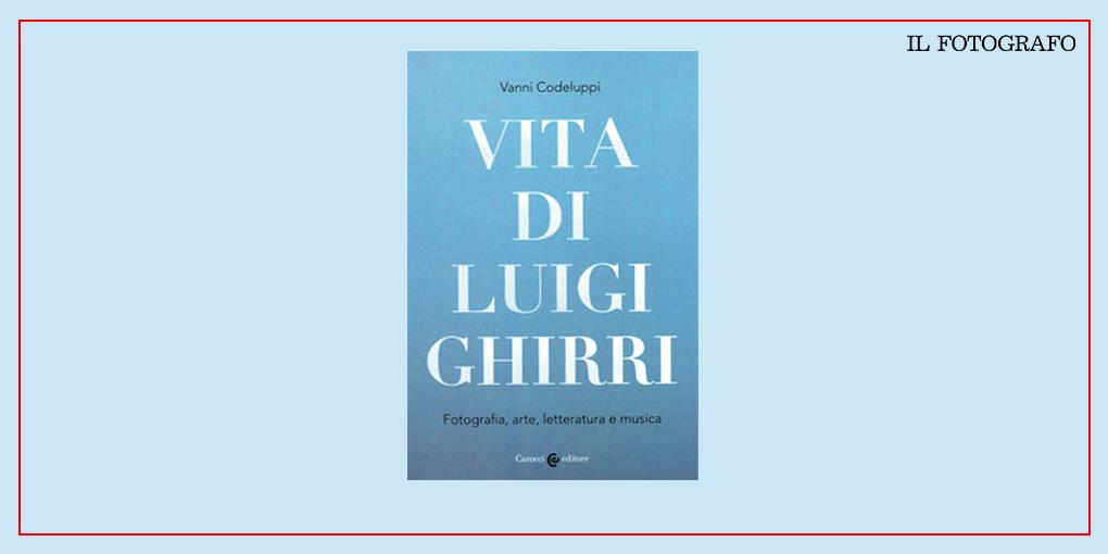 Vita di Luigi Ghirri - copertina